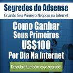 Segredos do Google Adsense – Já pensou ganhar U$100.00 por dia?