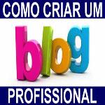 Criar Blog – Tenha seu blog (GRÁTIS) hoje!